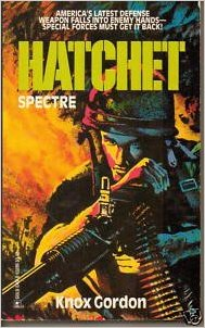 Hatchet Spectre (Miniseries) (Hatchet, No. 2) [May 01, 1992] Knox Gordon by