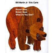 Brown Bear, Brown Bear, What Do You See?: 25th Anniversary Edition (Anniversary) (Hardcover)
