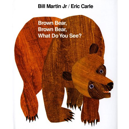 Brown Bear, Brown Bear, What Do You See?: 25th Anniversary Edition (Anniversary)
