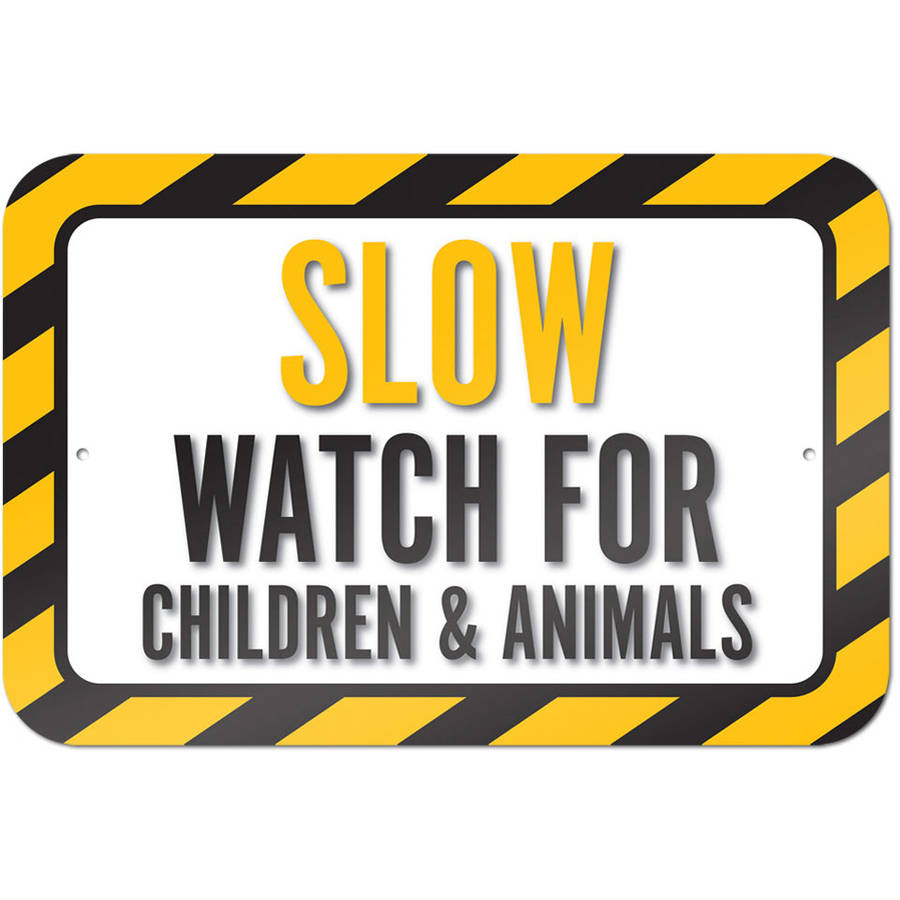 Slow Watch For Children And Animals Sign