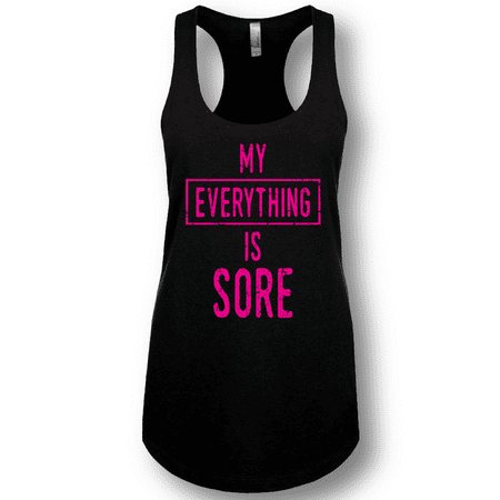 My everything is sore la imprints womens girls ladies for La imprints t shirts