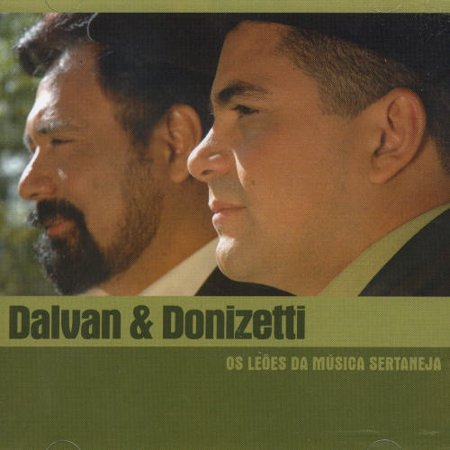 Dalvan And Donizete Os Leoes Da Musica Ser