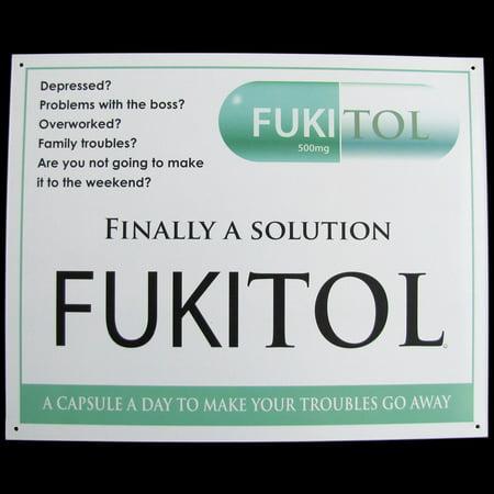 FUKITOL prescription drug medicine FUNNY WORK SIGN doctor's office medical decor - Funny Hobo Signs For Halloween