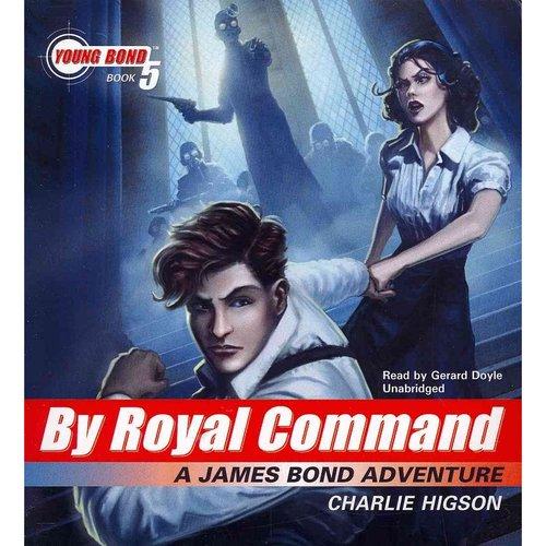 By Royal Command: A James Bond Adventure