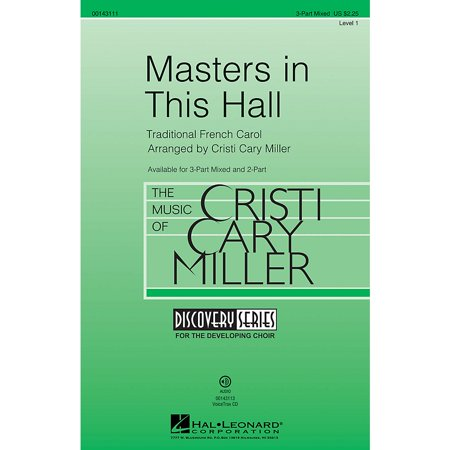 Hal Leonard Masters in This Hall (Discovery Level 1) 3-Part Mixed arranged by Cristi Cary