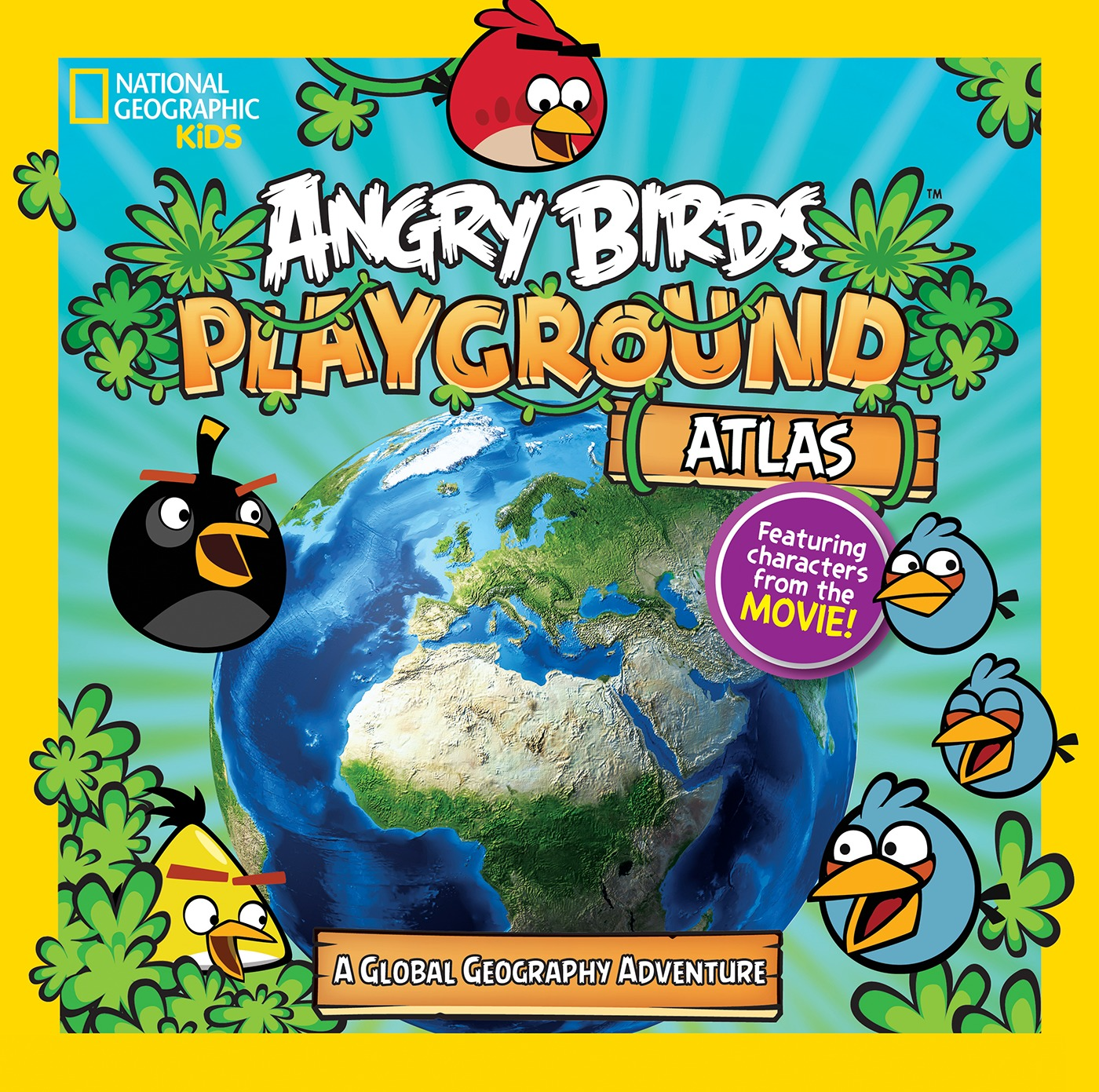 Angry Birds Playground: Atlas : A Global Geography Adventure