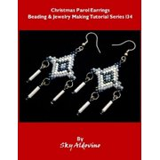 Christmas Parol Earrings Beading and Jewelry Making Tutorial Series I34 - eBook