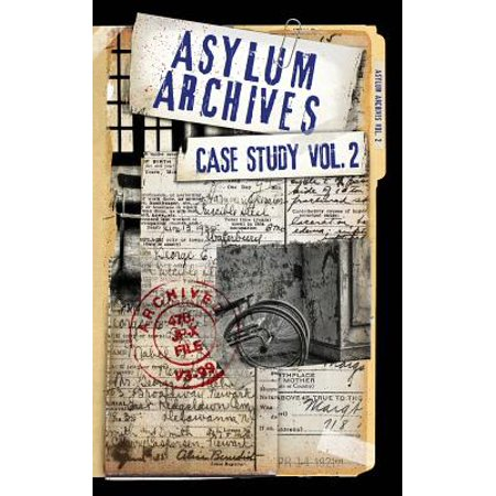 Asylum Archives Case Study Vol. 2 : True Accounts from the Insane - Insane Asylum Halloween Party