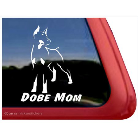 Dobe Mom | Doberman Pinscher Vinyl Adhesive Dog Window Decal