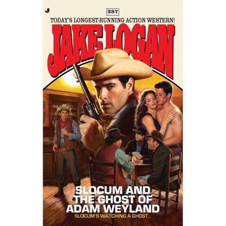 Slocum And The Ghost Of Adam Weyland