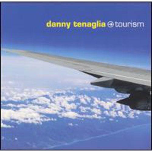 DANNY TENAGLIA - TOURISM