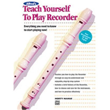 Teach Yourself Recorder - Alfred Teach Yourself to Play Recorder Book