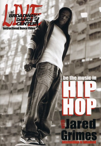 Live At The Broadway Dance Center: Be The Music In Hip Hop With JaredGrimes by BayView