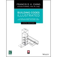 Building Codes Illustrated: Building Codes Illustrated: A Guide to Understanding the 2018 International Building Code (Paperback)