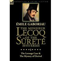 The Monsieur Lecoq of the Sûreté Mysteries (Hardcover)