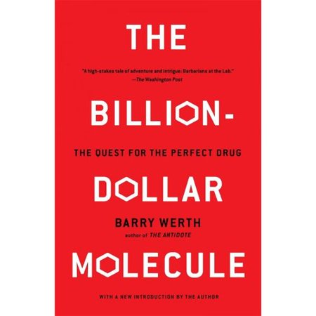 The Billion Dollar Molecule  One Companys Quest For The Perfect Drug