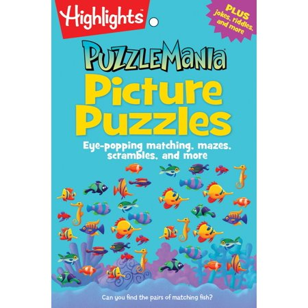 Picture Puzzles : Eye-popping matching, mazes, scrambles, and more