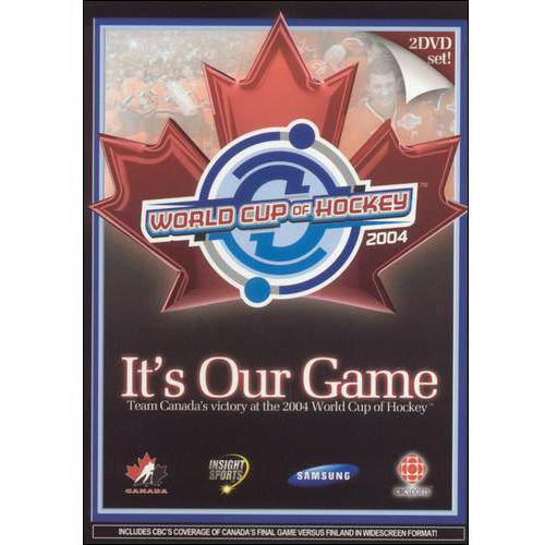 It's Our Game: Team Canada's Victory At The 2004 World Cup Of Hockey (Widescreen)
