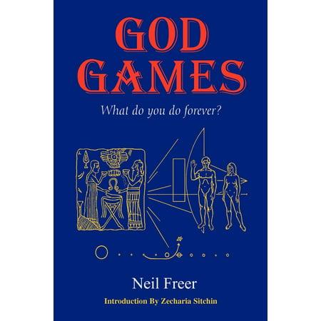 God Games : What Do You Do Forever?