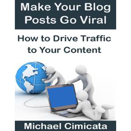 Halloween Blog Posts (Make Your Blog Posts Go Viral: How to Drive Traffic to Your Content -)