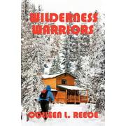 Wilderness Warriors (Paperback)(Large Print)