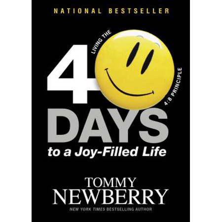 40 Days to a Joy-Filled Life : Living the 4:8