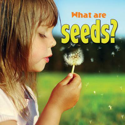 What Are Seeds? ()