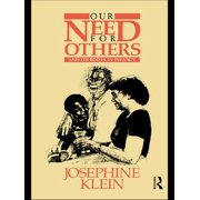 Our Needs for Others and Its Roots in Infancy - eBook