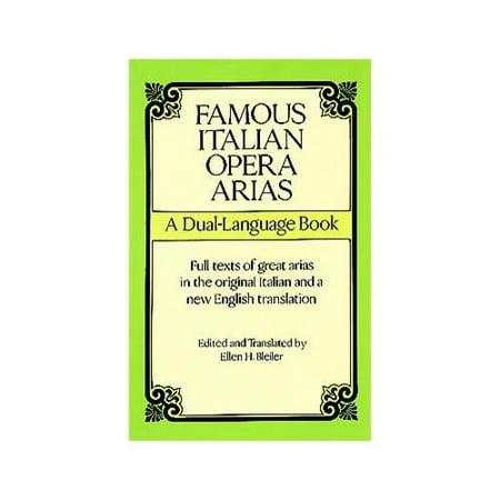 Famous Italian Opera Arias: A Dual-Language Book