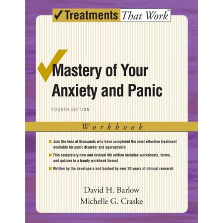 Anxiety Treatment (Mastery of Your Anxiety and Panic : Workbook )