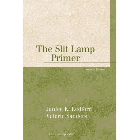 The Slit Lamp Primer, Second Edition - eBook