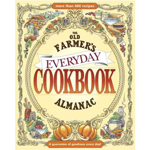 The Old Farmer's Almanac Everyday Cookbook