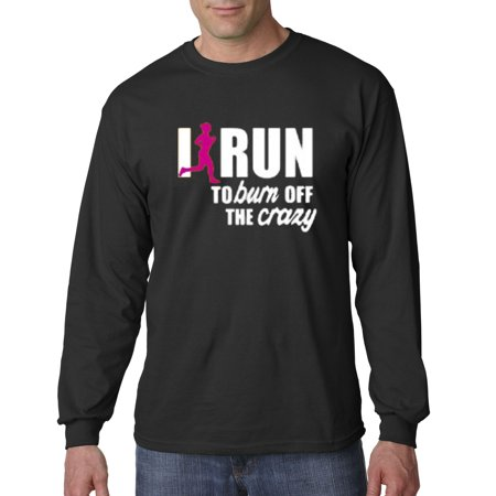 Trendy USA 624 - Unisex Long-Sleeve T-Shirt I Run To Burn Off The Crazy Exercise Workout 2XL Black