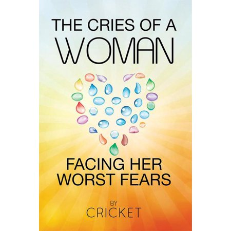 The Cries of a Woman Facing Her Worst Fears - eBook - Cry Of Fear Halloween