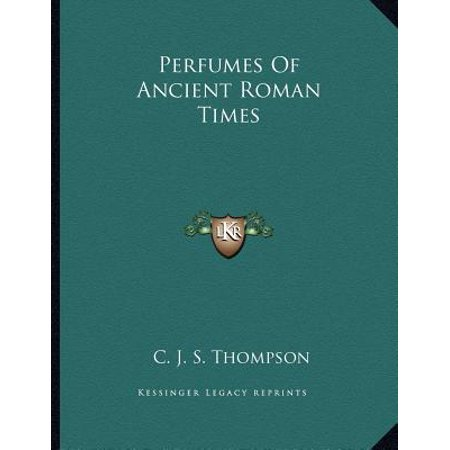 8 Ancient Roman Glass (Perfumes of Ancient Roman Times )