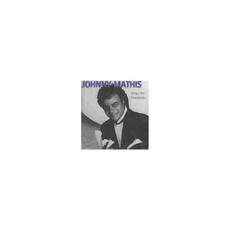 SINGS THE STANDARDS [JOHNNY MATHIS] (Johnny Mathis Sings The Great New American Songbook)