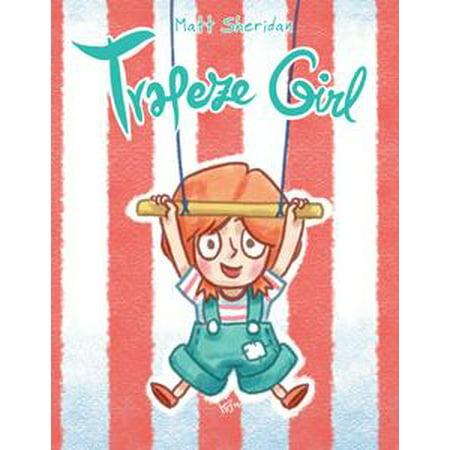 Trapeze Girl - eBook (Trapeze Arts)