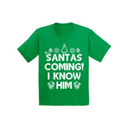 Awkward Styles Santas Coming I Know Him Christmas Shirts for Kids Holiday T Shirt Girls Christmas Boy Christmas Youth Christmas Tee Santa I Know Him T-Shirt Funny Kid's Christmas Holiday Shirt
