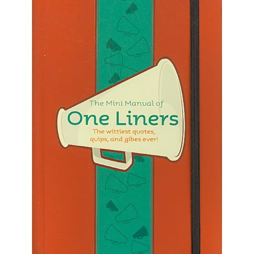 One Liners