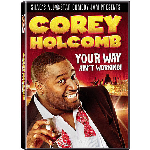 Corey Holcomb: Your Way Ain't Working! (With INSTAWATCH) (Widescreen)