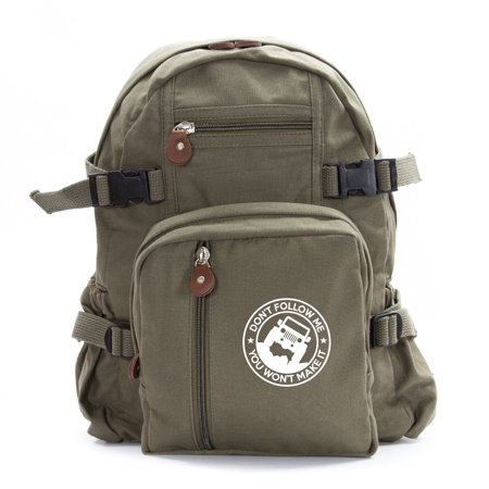 Jeep Don't Follow Me you Wont make it Army Sport Heavyweight Canvas Backpack