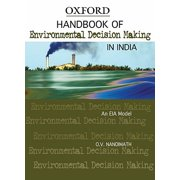 Handbook of Environmental Decision Making in India : An Eia Model
