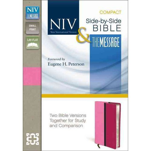 NIV & The Message Side-By-Side Bible: New International Version, The Message, Pink / Hot Pink, Italian Duo-Tone