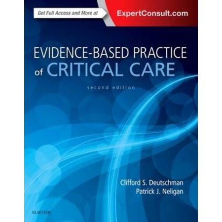 Evidence Based Practice Of Critical Care