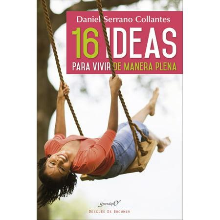 16 ideas para vivir de manera plena. Experiencias y reflexiones de un médico de familia - eBook - Ideas Para Fiesta De Halloween