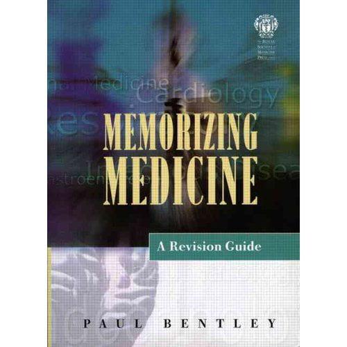 Memorizing Medicine: A Revision Guide