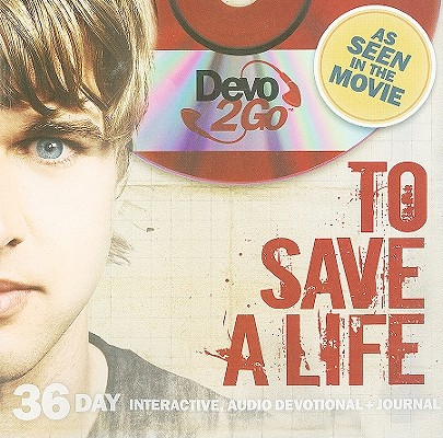 To Save a Life: Devo2Go [With CD (Audio)]