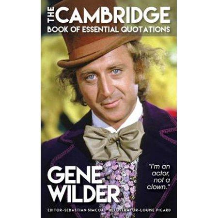 GENE WILDER - The Cambridge Book of Essential Quotations - eBook](Gene Wilder Halloween)