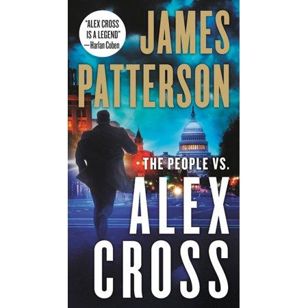 The People vs. Alex Cross (People Vs Alex Cross Alex Cross 25)