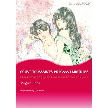 COUNT TOUSSAINT'S PREGNANT MISTRESS (Mills & Boon Comics) - (List Of Mills And Boon Romance Novels)